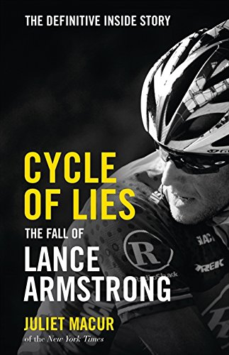 9780007520626: Cycle of Lies: The Fall of Lance Armstrong