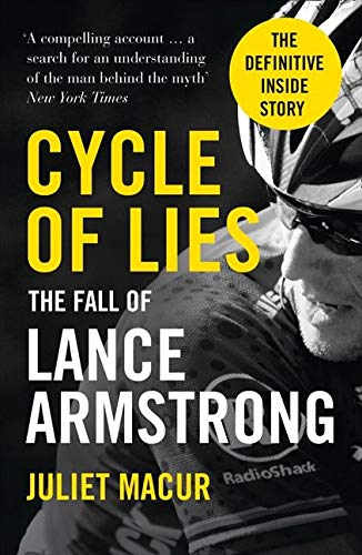 9780007520633: Cycle of Lies: The Fall of Lance Armstrong