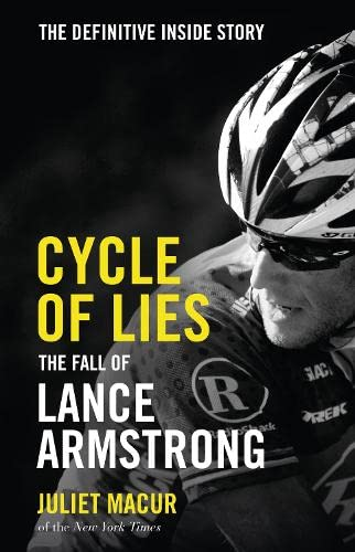 9780007520640: Cycle of Lies: The Fall of Lance Armstrong