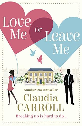 9780007520879: Love Me or Leave Me