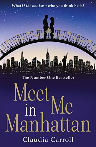 9780007520916: Meet Me In Manhattan: A sparkling, feel-good romantic comedy to whisk you away from it all (Avon Books)