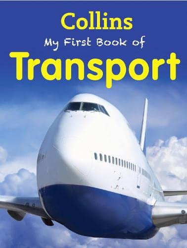 9780007521180: My First Book of Transport