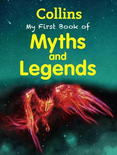 9780007521234: My First Book of Myths and Legends