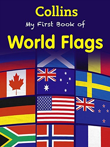 9780007521258: My First Book of World Flags