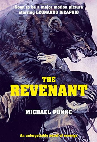9780007521296: The Revenant