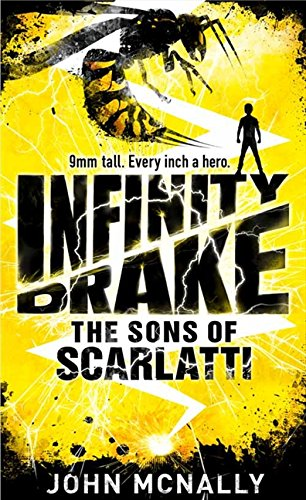 9780007521593: The Sons of Scarlatti (Infinity Drake, Book 1)