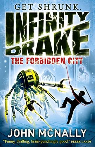 9780007521654: The Forbidden City (Infinity Drake, Book 2)