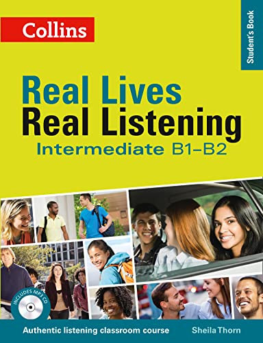 9780007522323: Real Lives Real. Real Listening. Intermediate Level B1-B2 (Real Lives, Real Listening)