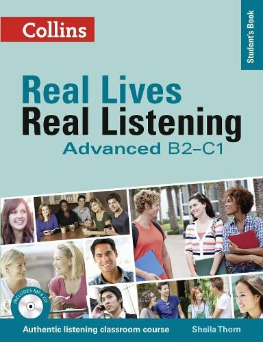 9780007522330: Real Lives Real. Real Listening. Advanced Level B2-C1 (Real Lives Real Listening)