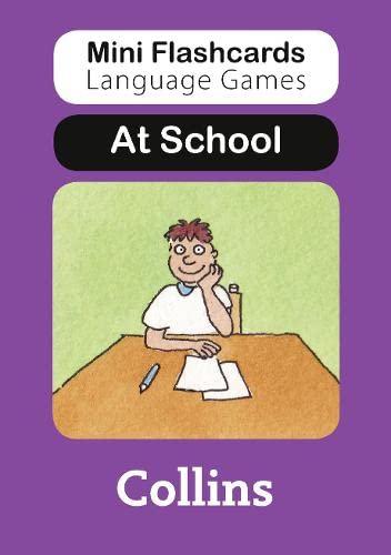 9780007522392: At School (Mini Flashcards Language Games)