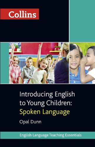 9780007522552: Introducing English to Young Children: Spoken Language (Collins Teaching Essentials)
