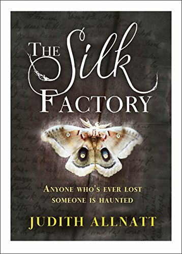 9780007522989: The Silk Factory