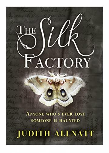 9780007522996: The Silk Factory