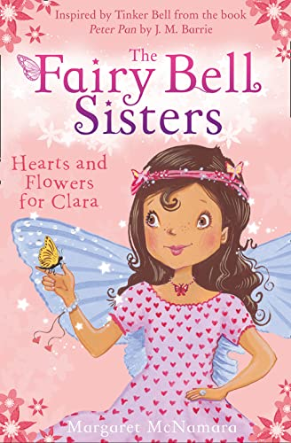 9780007523252: The Fairy Bell Sisters: Hearts and Flowers for Clara