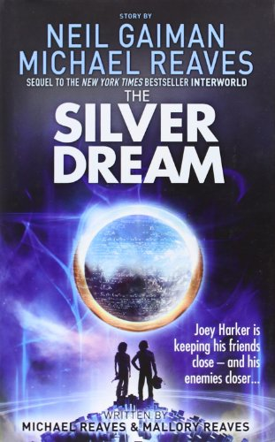 9780007523436: The Silver Dream (Interworld, Book 2)