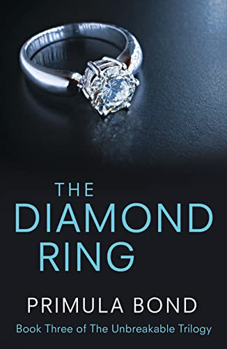 9780007524136: The Diamond Ring (Unbreakable Trilogy, Book 3)