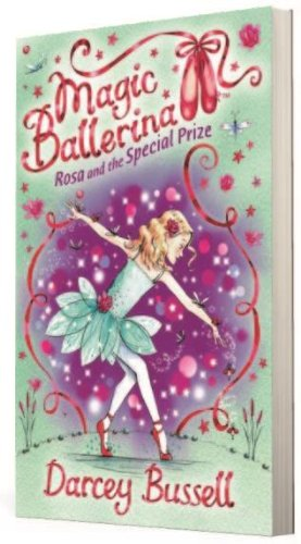 9780007524501: Rosa and the Special Prize (Magic Ballerina, Book 10)