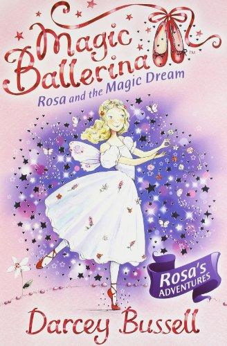 9780007524518: Rosa and the Magic Dream (Magic Ballerina, Book 11)