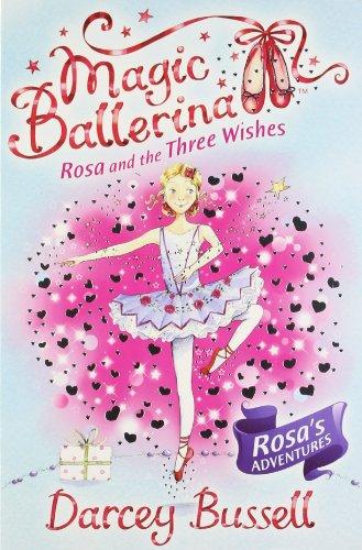 9780007524525: Rosa and the Three Wishes (Magic Ballerina)