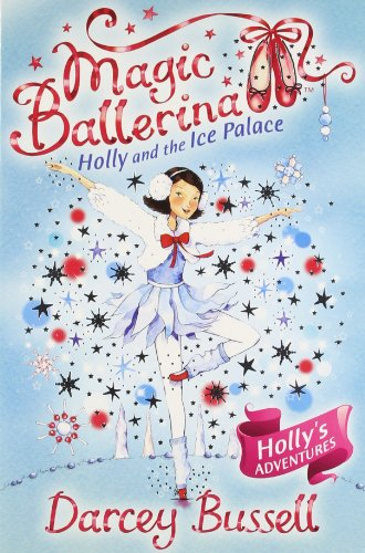 9780007524594: Magic Ballerina Holly Ic Pb