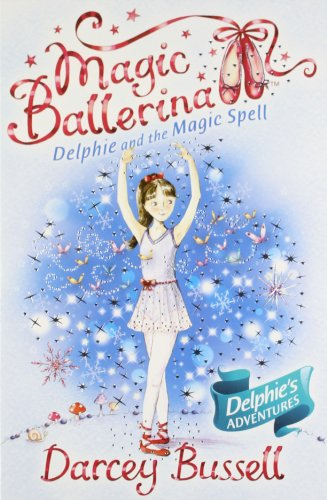 9780007524600: Magic Ballerina Delphie Pb