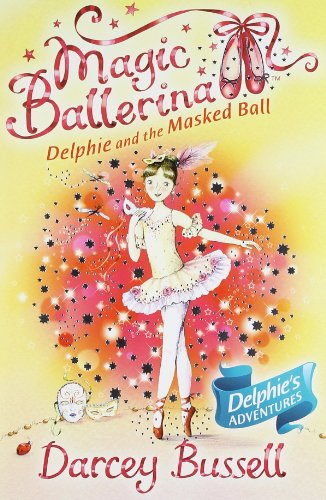 9780007524617: Magic Ballerina Delphie Pb