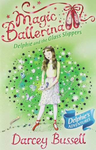 9780007524631: Magic Ballerina Delphie Pb