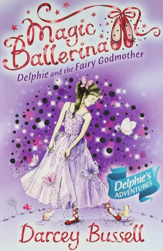9780007524648: Magic Ballerina Delphie Pb