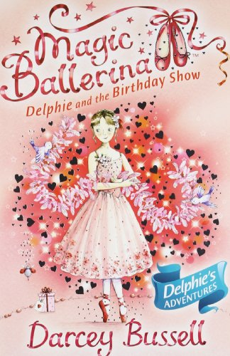 9780007524655: Magic Ballerina Delphie Pb