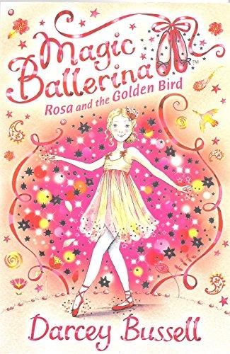 9780007524679: Rosa and the Golden Bird (Magic Ballerina, Book 8)