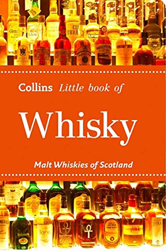 9780007524785: Whisky: Malt Whiskies of Scotland (Collins Little Books)