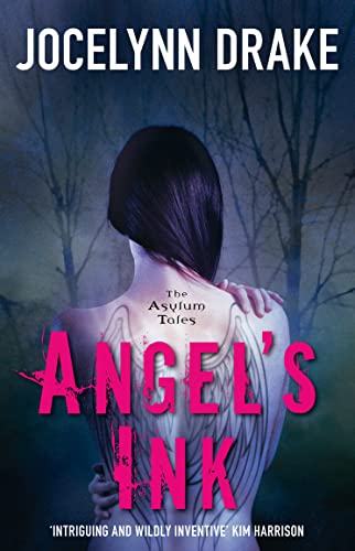 9780007525263: Angel's Ink (The Asylum Tales, Book 1)