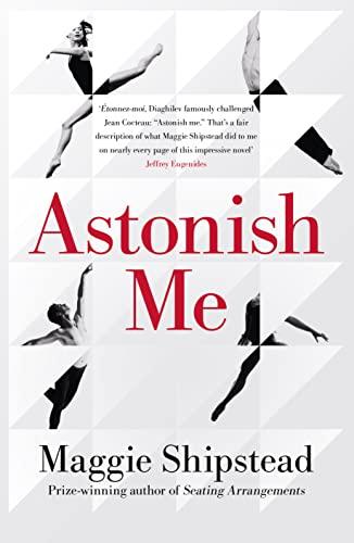 9780007525362: Astonish Me