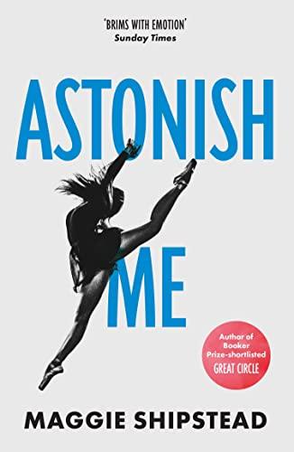 9780007525409: Astonish Me