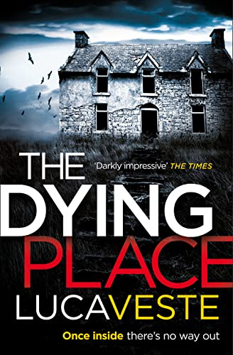 9780007525584 - Veste, Luca: The Dying Place - Buch