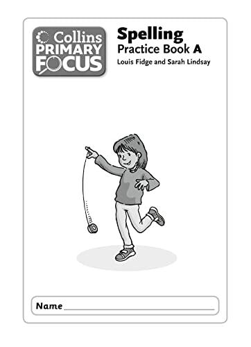 9780007525669: Spelling Practice Book 1A (Collins Primary Focus)