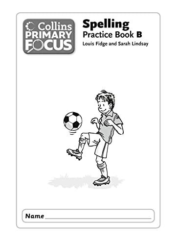 9780007525676: Collins Primary Focus - Spelling Practice Book 1B