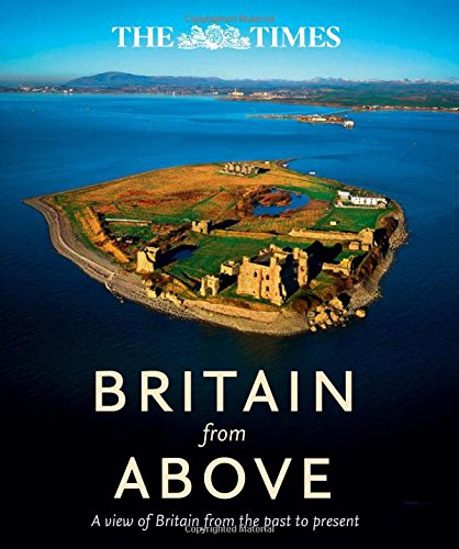 9780007525812: Britain from Above: A view of Britain from the past to present (Times)