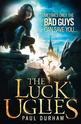 9780007526901: The Luck Uglies (Luck Uglies 1)
