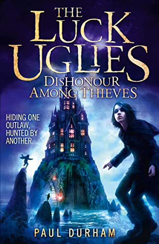 9780007526925 - Durham, Paul: Dishonour Among Thieves (The Luck Uglies, Book 2) - Buch