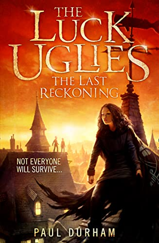 9780007526949: The Last Reckoning (The Luck Uglies)