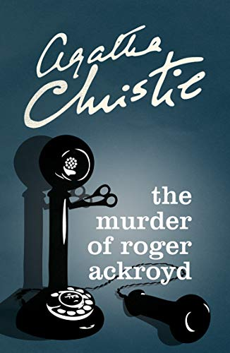 9780007527526: The Murder Of Roger Ackroyd (Poirot)