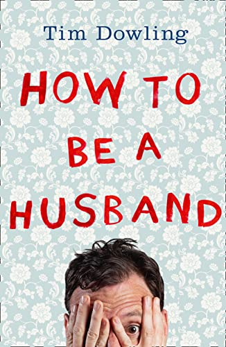 9780007527687: How to Be a Husband
