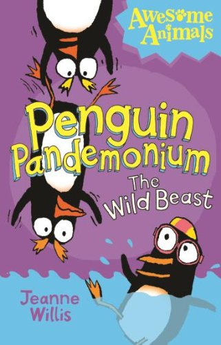 9780007527854: Penguin Pandemonium - The Wild Beast (Awesome Animals)