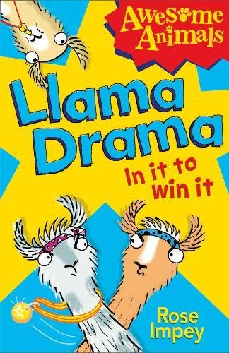 9780007527892: Llama Drama - In It To Win It! (Awesome Animals)
