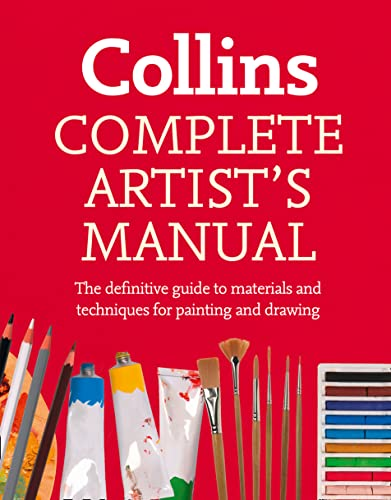 9780007528110: Complete Artist's Manual: The Definitive Guide to Materials and Techniques for Painting and Drawing