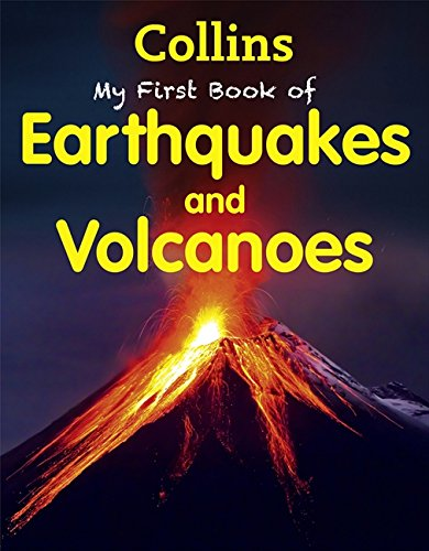 9780007528318: My First Book of Earthquakes and Volcanoes (My First)