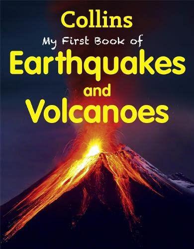 9780007528318: My First Book of Earthquakes and Volcanoes