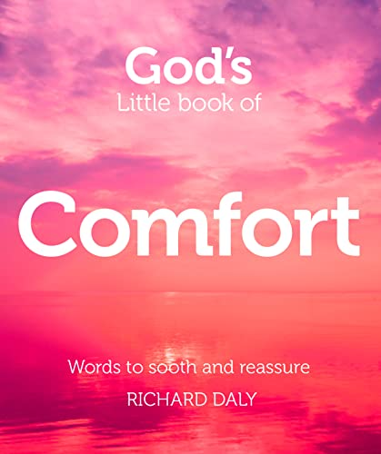 9780007528349: God's Little Book of Comfort: Words to Soothe and Reassure