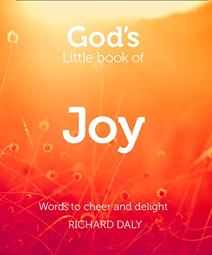 9780007528363: God's Little Book of Joy: Words to cheer and delight